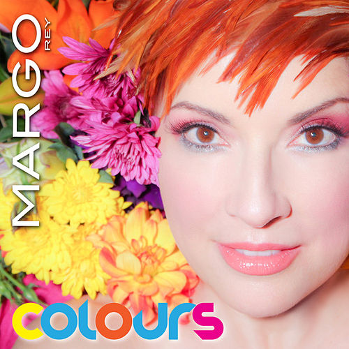 Play & Download Colours by Margo Rey | Napster