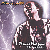 Play & Download Chimurenga '98 by Thomas Mapfumo and The Blacks Unlimited | Napster