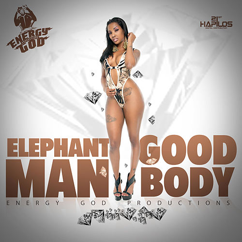 Play & Download Good Body - Single by Elephant Man | Napster