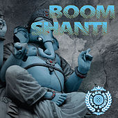 Play & Download Boom Shanti by Various Artists | Napster