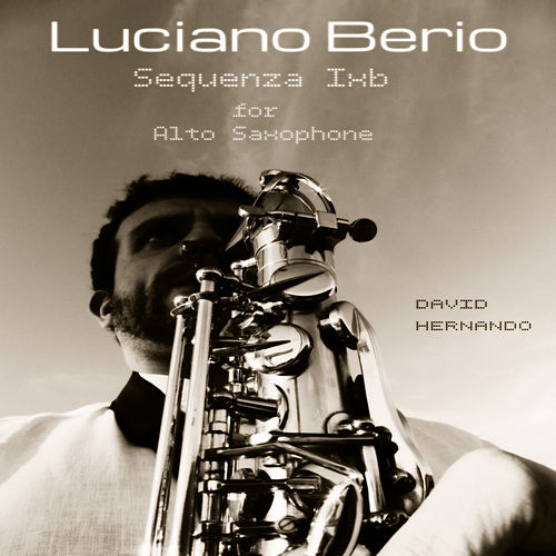 Berio: Sequenza IXb for Alto Saxophone by David Hernando Vitores