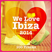 Play & Download We Love Ibiza 2014 - 100 Tracks by Various Artists | Napster