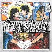 Play & Download Mga Kwentong Kinanta by Freestyle | Napster