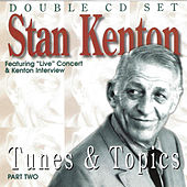 Play & Download Tunes & Topics Part Two by Stan Kenton | Napster