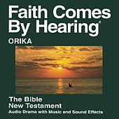 Play & Download Okrika New Testament (Dramatized) by The Bible | Napster