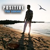 Play & Download Positive by Paul Sanchez | Napster