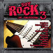 Play & Download Soy Rock de Colección Vol.3 by Various Artists | Napster