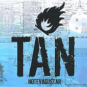 Play & Download Tan by No Te Va Gustar | Napster