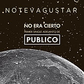 Play & Download No Era Cierto by No Te Va Gustar | Napster