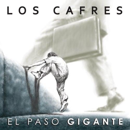 Play & Download El Paso Gigante by Los Cafres | Napster