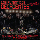 Play & Download En Vivo en el Palacio de los Deportes - 25 Aniversario by Los Autenticos Decadentes | Napster