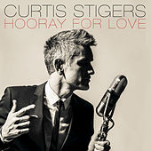 Hooray For Love by Curtis Stigers