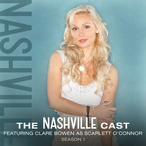 Clare Bowen As Scarlett O'Connor, Season 1 by Nashville Cast