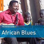 Play & Download Rough Guide To African Blues by Various Artists | Napster