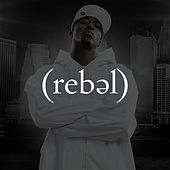Play & Download Rebel by Lecrae | Napster