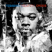 Play & Download Identity Crisis by Tedashii | Napster