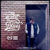 Play & Download Dust Raps the Blues by Dust | Napster