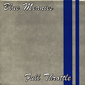 Play & Download Full Throttle by Blue Meanies | Napster
