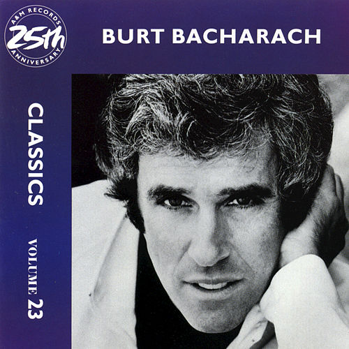 Play & Download Classics Volume 23 by Burt Bacharach | Napster
