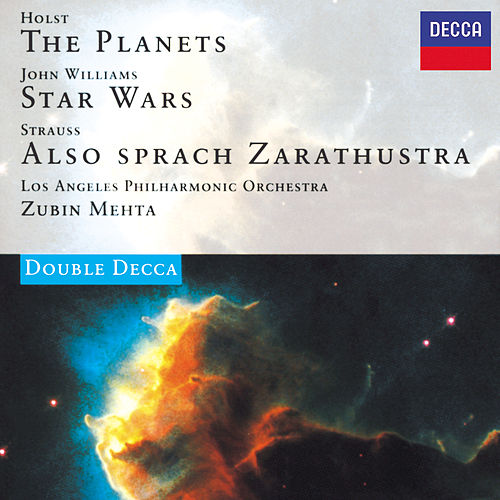 Holst: The Planets/John Williams: Star Wars Suite'Strauss, R.: Also sprach Zarathustra by Various Artists