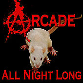 Play & Download All Night Long by ARCADE | Napster