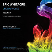 Whitacre: Choral Works, Vol. 1 by Brigham Young University Singers