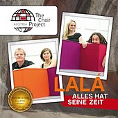 Play & Download Alles hat seine Zeit by Lalá | Napster