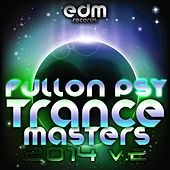 Full On Psy Trance Masters, Vol. 2 2014 by Various Artists