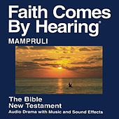 Mampruli New Testament (Dramatized) by The Bible