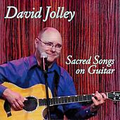 Play & Download Sacred Songs On Guitar by David Jolley | Napster