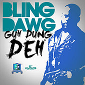 Play & Download Guh Dung Deh - Single by Bling Dawg | Napster