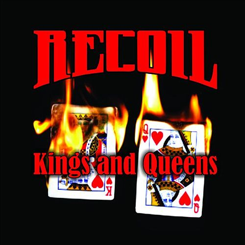 Play & Download Kings & Queens by Recoil | Napster