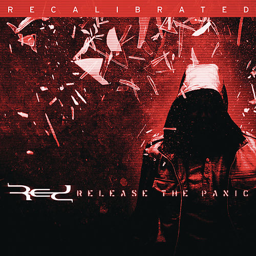 Play & Download Release The Panic:  Recalibrated by RED | Napster
