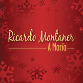 Play & Download A María by Ricardo Montaner | Napster