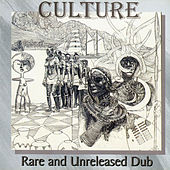 Rare and Unreleased Dub by Culture
