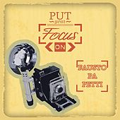 Put Your Focus On by Fausto Papetti