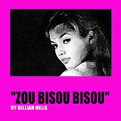 Play & Download Zou bisou bisou by Gillian Hills | Napster
