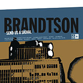 Play & Download Send Us A Signal by Brandtson | Napster