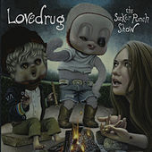 Play & Download The Sucker Punch Show by Lovedrug | Napster