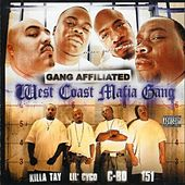 West Coast Mafia: Gang Affiliated by C-BO