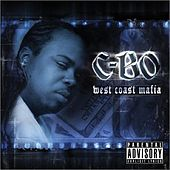 West Coast Mafia by C-BO