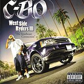 West Side Ryders 3 (The Southeast Connection) by C-BO