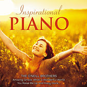 Inspirational Piano by The O'Neill Brothers Group