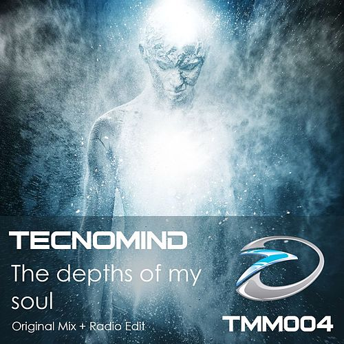 The Depths of My Soul by Tecnomind