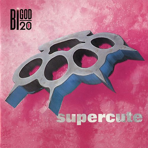 Play & Download Supercute by Bigod 20 | Napster