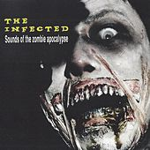The Infected by Audio Zombie