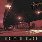 Play & Download Drivin' Hard by Shakatak | Napster