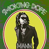 Play & Download Smoking Dope - Single by Mann | Napster