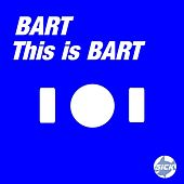 Play & Download This Is Bart (EP) by Bart | Napster