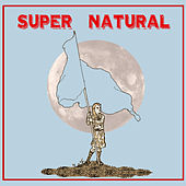 Super Natural by Supernatural
